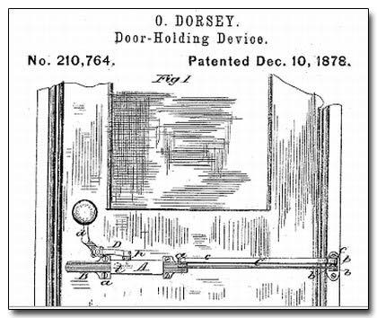 O Dorsey Door-Holding Device