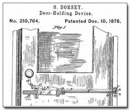 O Dorsey Door-Holding Device